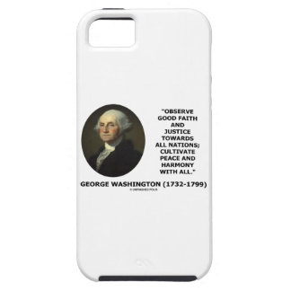 George Washington Observe Good Faith Justice Quote iPhone 5 Covers