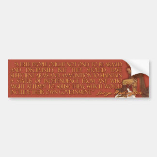 George Washington on Arms & Government Bumper Sticker