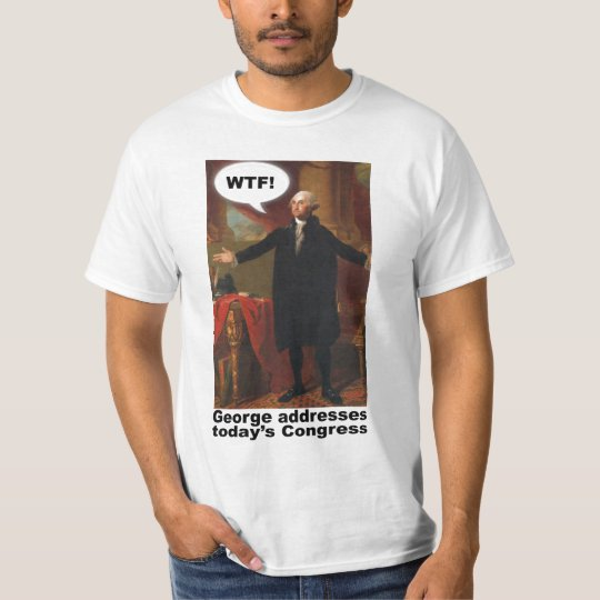 George Washington WTF (with caption) T-Shirt