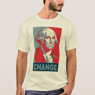George Washington's Change T-Shirt