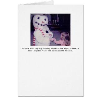 Gerald the Vaguely Creepy Snowman Greeting Card