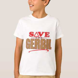 Gerbil Save T-Shirt