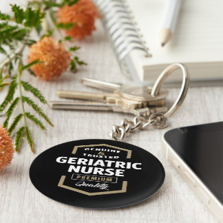 Geriatric Nurse | Gift Ideas Keychain