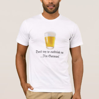 German Beer Drinking Humor-Oktoberfest T-Shirt