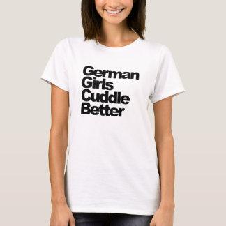 German Girls Cuddle Better T-Shirt