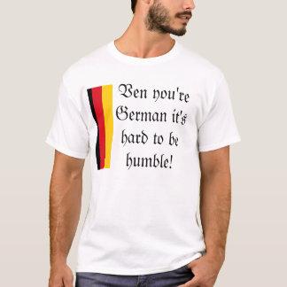 German Humility T-Shirt