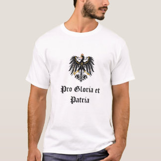 "German Imperial "" Pro Gloria et Patria "" T-Shirt"