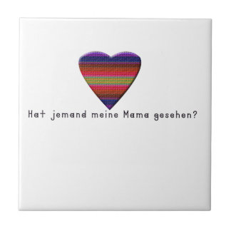 German -Mommy Ceramic Tile