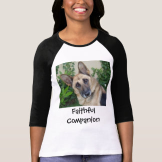 German Shephard, Faithful Companion T-Shirt