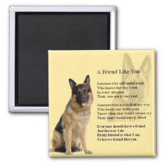 German Shepherd Dog  - Friend  Poem Magnet