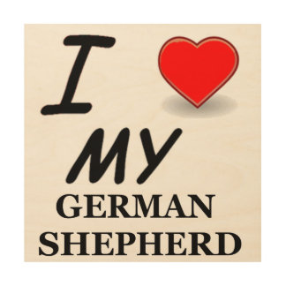 german shepherd love wood print