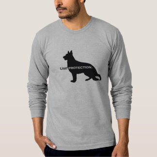 German Shepherd - Use Protection T-Shirt