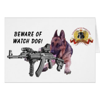 "German Shepherd ""Watch Dog"" Card"