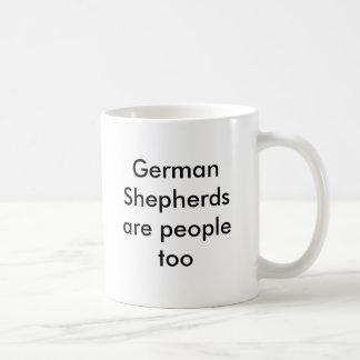 German Shepherds are people too Basic White Mug