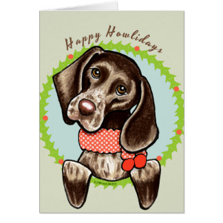 German Shorthaired Pointer Happy Howlidays Card