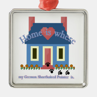 German Shorthaired Pointer Home Is Silver-Colored Square Ornament