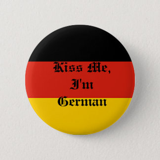 Germany_flag, Kiss Me, I'm German 2 Inch Round Button