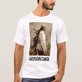 'GERONIMO!' T-Shirt