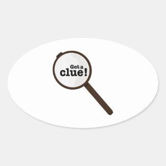 Get A Clue Oval Sticker