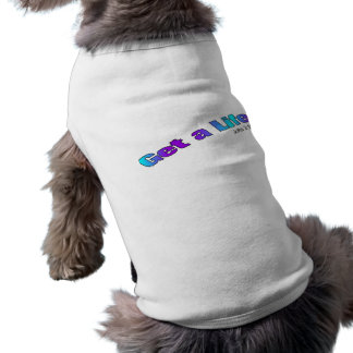 Get a Life, John 3:16 religious gift item Shirt