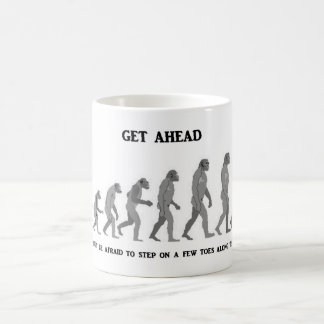 get-ahead-and-dont-be-afraid-to-step-on-a-few-toes mugs