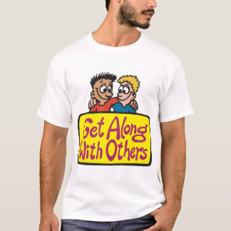 Get Along With Others Mens T-Shirt