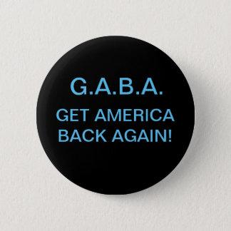 """""""GET AMERICA BACK AGAIN!"""" PIN"""