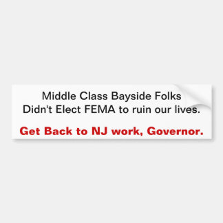 Get Back to NJ work, Governor Bumper Sticker