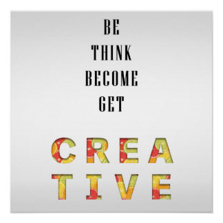 Get Creative - 50.8 x 50,8cm poster Perfect Poster