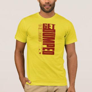Get Dumped T-Shirt