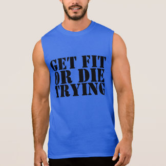 'Get Fit or Die Trying' Men's Workout Tee