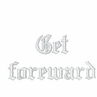 Get foreward