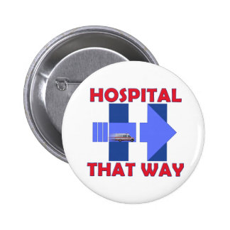 Get Hillary to the Hospital 2¼ Inch Round Button