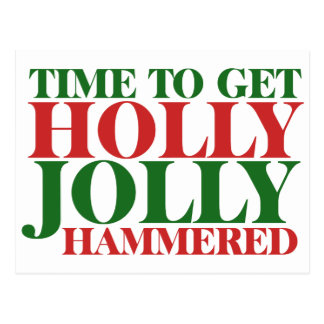 Get holly jolly hammered for xmas postcard