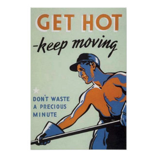 Get Hot-Keep Moving Poster