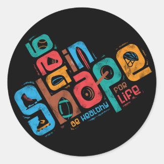 Get in Shape Classic Round Sticker