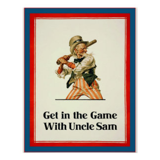 Get in the Game with Uncle Sam ~ Vintage World War Poster
