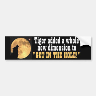 Get in the hole bumper sticker
