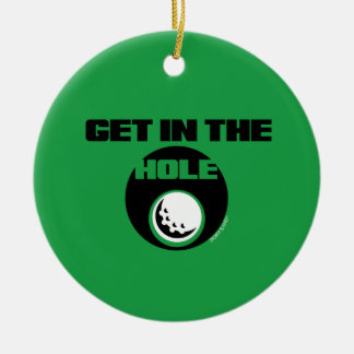 GET IN THE HOLE- SPORTY SLANG- GOLF ORNAMENT