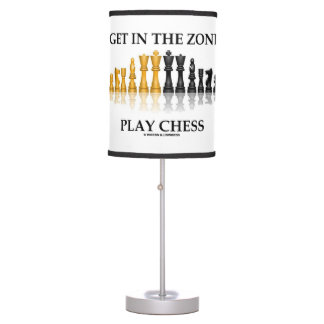 Get In The Zone Play Chess Advice Chess Set Pieces Table Lamp