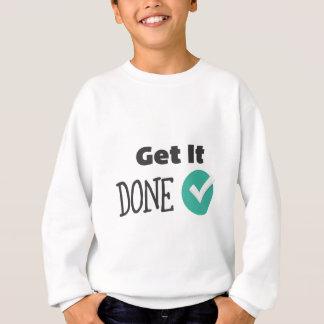 Get It Done Sweatshirt