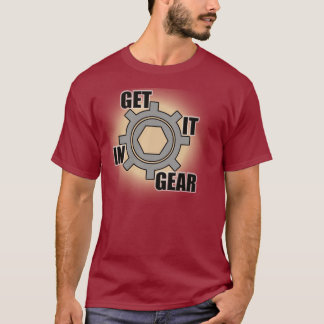 """Get It In Gear"" Tee"
