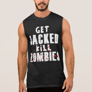 Get Jacked, Kill Zombies Sleeveless Shirt