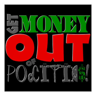 Get Money Out of Politics! Posters