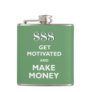 Get Motivated and Make Money Hip Flask