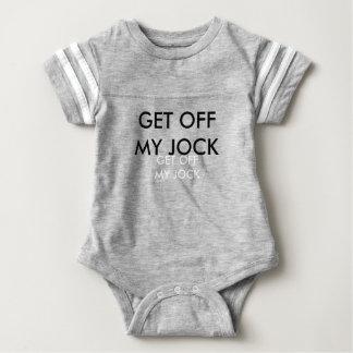 GET OFF MY JOCK BABY BODYSUIT