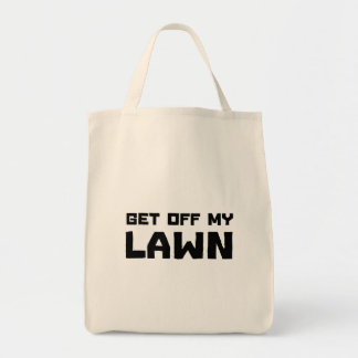 Get Off My Lawn Grocery Tote Bag