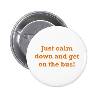Get on the Bus 2 Inch Round Button
