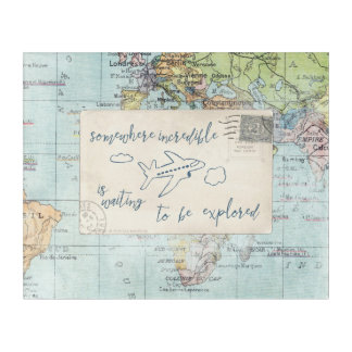 Get out and Explore Quote and Map Acrylic Print
