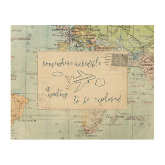 Get out and Explore Quote and Map Wood Print